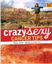 Crazy-sexy Cancer Tips