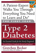 The Guide for the Newly Diagnosed Diabetes Patient