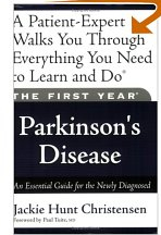 Parkinson's Disease for the Newly Diagnosed Patient